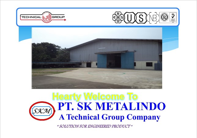 PT  SK METALINDO – A Technical Group Company